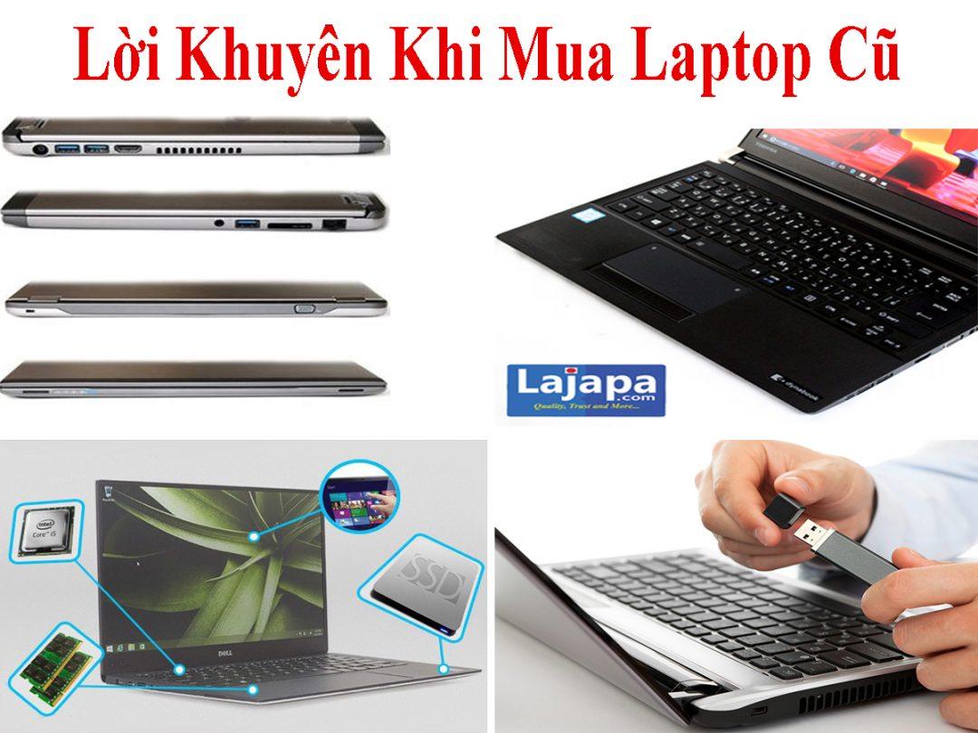 Lời Khuyên Khi Mua Laptop Cũ